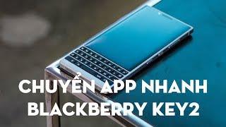 Chuyển giữa các app cực dễ trên BlackBerry Key2, Android và iPhone không làm được
