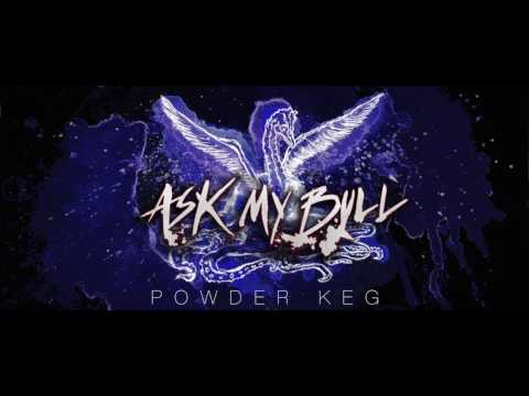 Ask My Bull - Powder Keg @ Samsara Sessions