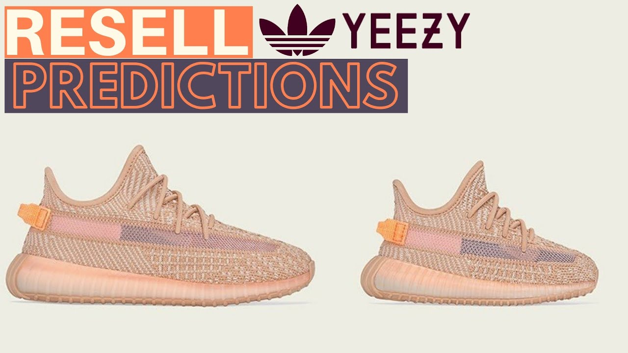 YEEZY 350 V2 CLAY | PS - TD | RESELL