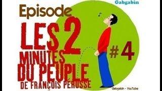 Les Deux Minutes du Peuple - Partie 4