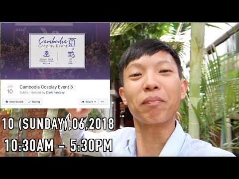 The Information of Cambodia Cosplay Event 3 (10,06,2018)