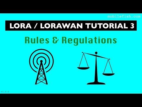 LoRa/LoRaWAN tutorial 3: Rules and Regulations