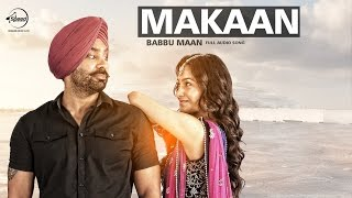 Makaan (Full Audio Song) | Babbu Maan | Latest Punjabi Song 2016 | Speed Records