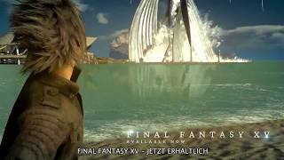 FINAL FANTASY XV - Universe Trailer 2017 thumbnail