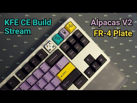 Millmax KFE CE w/ Alpacas V2 on FR-4 Plate Build Stream Vod