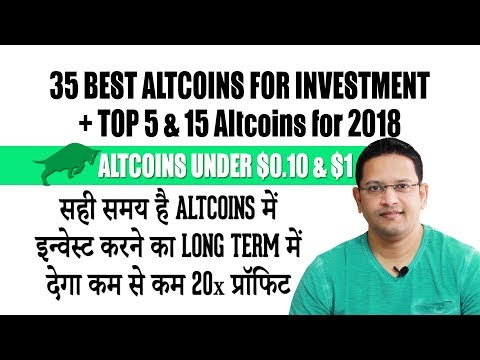 35 Best Altcoins under $0.10 & $1 for Investment in 2018. Top Altcoins giving 20x Profit in Bull Run