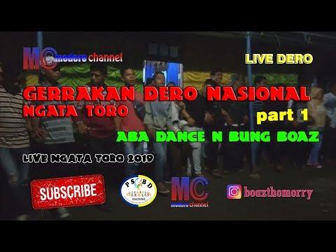 Live Dero Ngata Toro Aba Dance N Bung Boaz - Gerakan Dero Nasional Part 1  (27-03-2019)