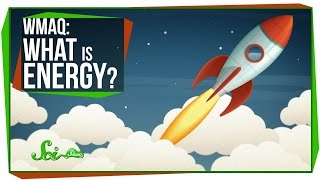 SciShow: What is Energy? thumbnail