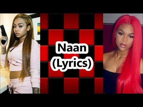 Molly Brazy Ft Cuban Doll -  Naan (Lyrics)