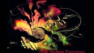 "The Human Experience - ""Dusted Compass (ft. Lila Rose)"""