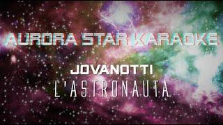 Jovanotti - L' Astronauta (Aurora Star Karaoke)