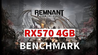 Remnant: From the Ashes Benchmark - RX570 4GB / i7 4770K - HIGH Settings 1080P
