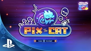 Pix the Cat -- Arena Gameplay Trailer | PS4
