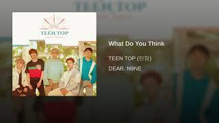 04. what do you think - teen top (틴탑) | mini album: dear. n9ne