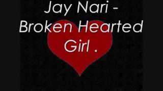 Project - Broken Hearted Girl .