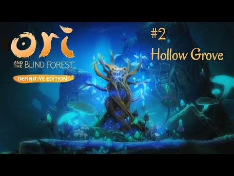 Ori and The Blind Forest Definitive Edition #2 | Hollow Grove | English Gameplay