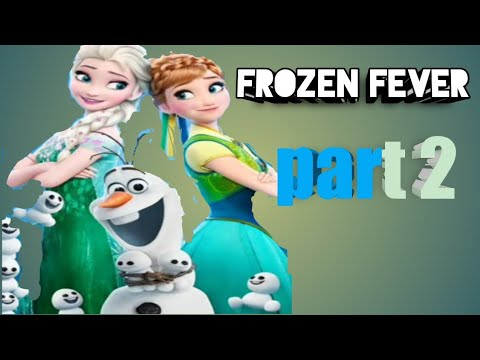 Download frozen fever full movie part 2 #frozenfever