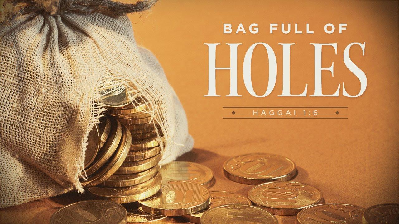 Bag Full Of Holes 2 Pastor George Grace