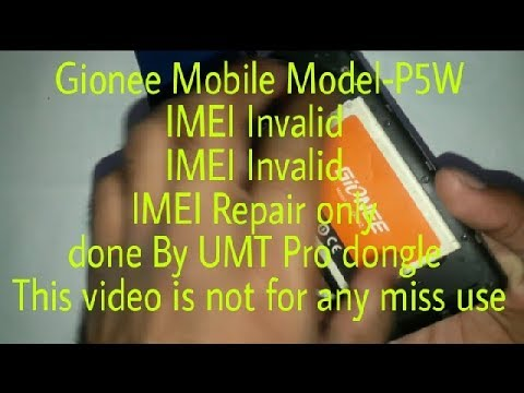 IMEI Invalid Problems Solution Gionee Model P5W IMEI Repair only done by  UMT Pro dongle