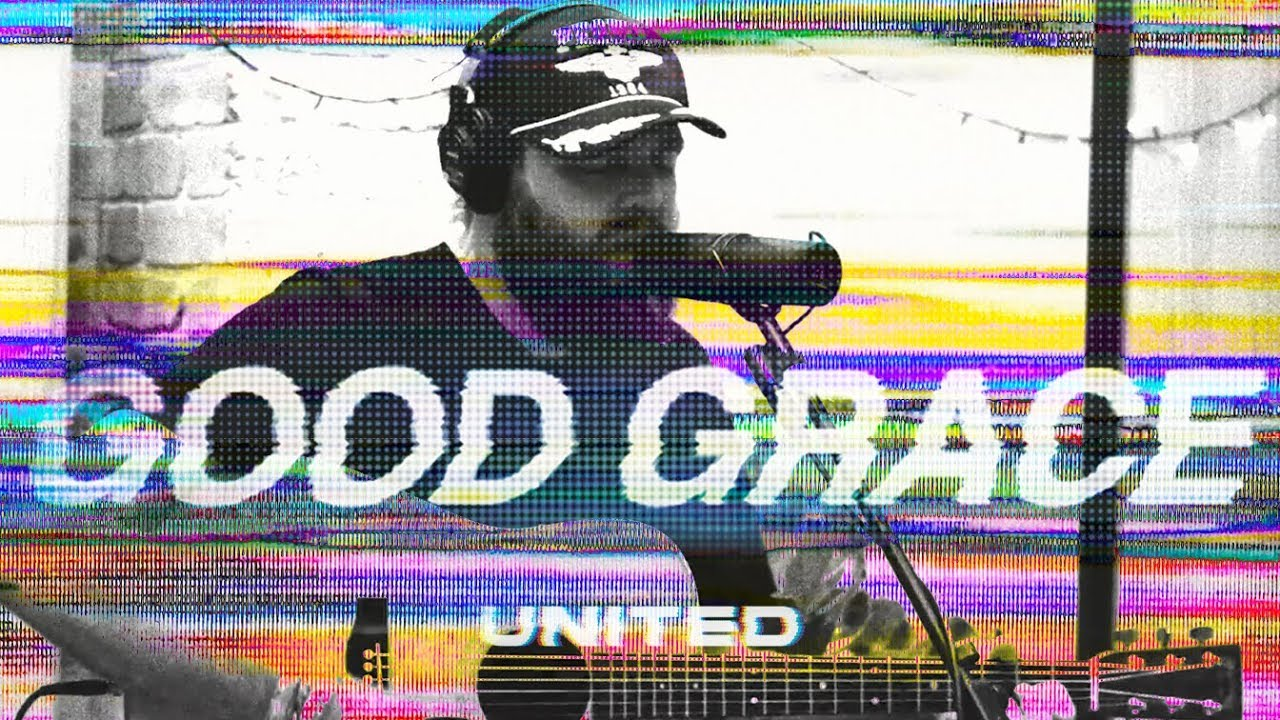 Good Grace (Acoustic) - Hillsong UNITED