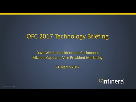 OFC 2017 Tech Briefing