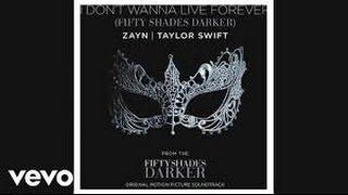 Taylor Swift & Zayn Malik - I Don't Wanna Live Forever (Lyrics/karoke)