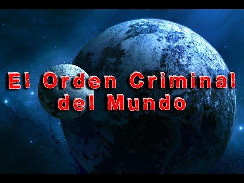 EL ORDEN CRIMINAL DEL MUNDO