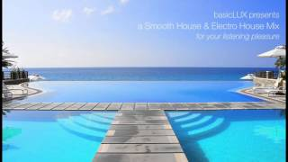 Smooth House Music & Electro House Music Mix