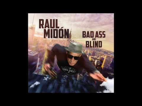 Raul Midón You & I from Bad Ass And Blind out March 24, 2017!