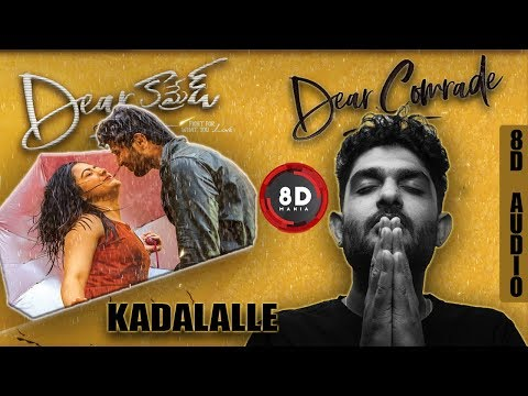 Kadalalle Song Lyrical 8D AUDIO Sid Sriram Dear Comrade Vijay