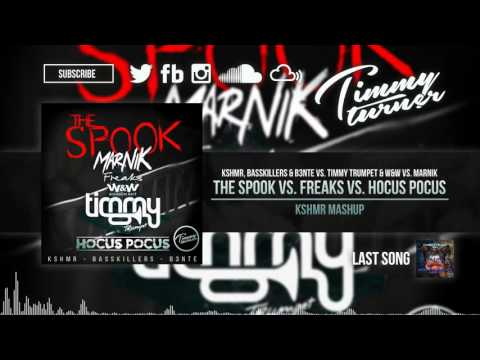 KSHMR vs. Timmy Trumpet & W&W vs. Marnik - The Spook vs. Freaks vs. Hocus Pocus (KSHMR Mashup)