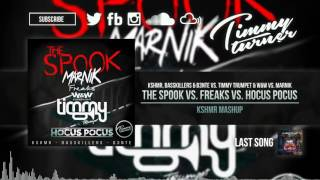 kshmr vs timmy trumpet ww vs marnik   the spook vs freaks vs hocus pocus kshmr mashup