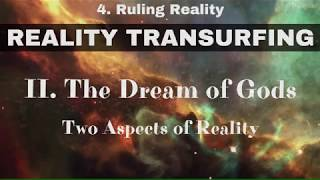 Reality Transurfing 4 - Two Aspects of Reality