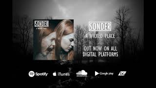 Sonder -  A Wicked Place (Official Audio)