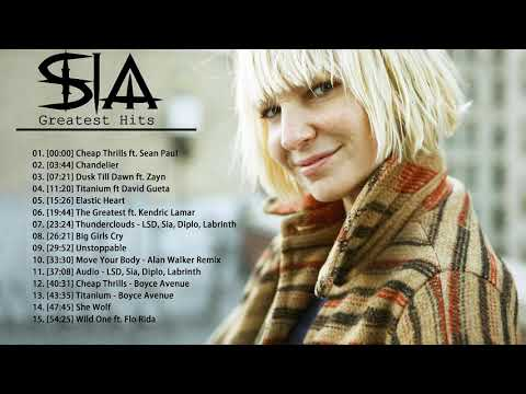 SIA Greatest Hits Full Album 2020 - SIA Best Songs Playlist 2020