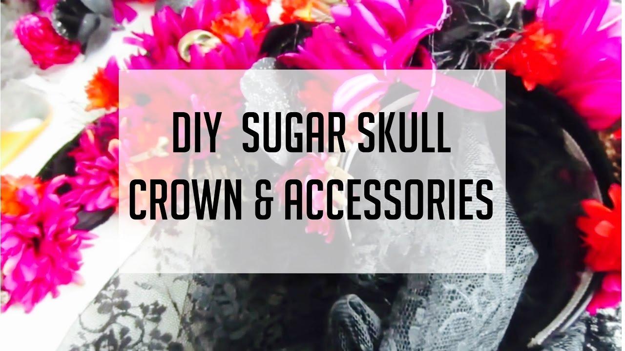 diy sugar skull crown u0026 accessories halloween costume ideas youtube
