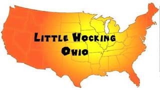 How to Say or Pronounce USA Cities — Little Hocking, Ohio