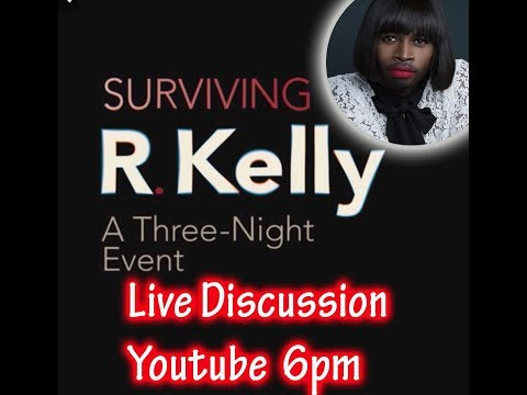 Surviving R. Kelly Live Discussion