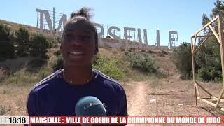 Marseille, ville de cœur de la championne du monde de judo