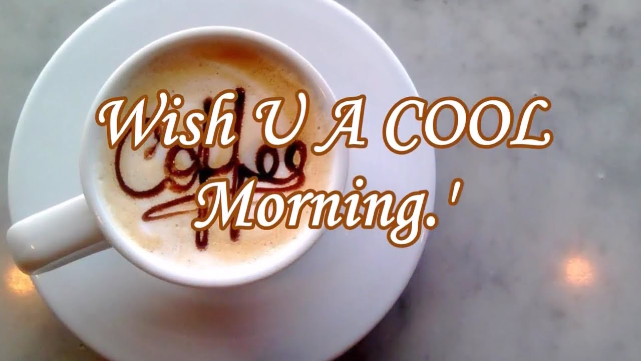 Good Morning Coffee For You Whatsapp Videowishes Youtube