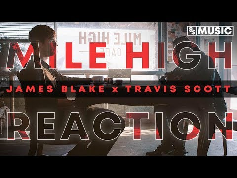 James Blake - Mile High (feat. Travis Scott and Metro Boomin) | Music Video Reaction
