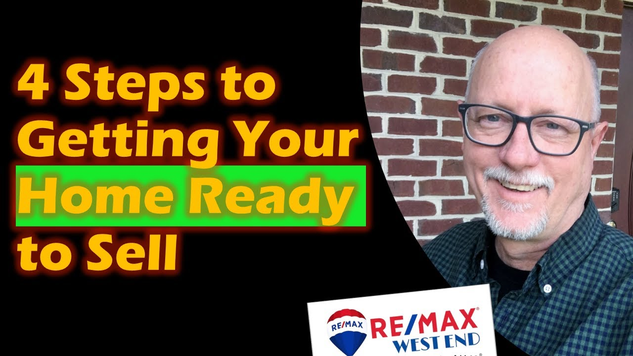 4 Steps to Getting Your House Ready to Sell
