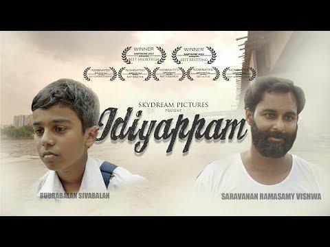 """Award Winning Short Film - """"Idiyappam""""  (Rudrabalan , Saravanan Vishwa) 2018"""