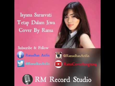 Isyana Sarasvati - Tetap Dalam Jiwa Cover by RAMA