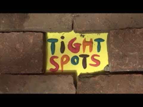 Tight Spots