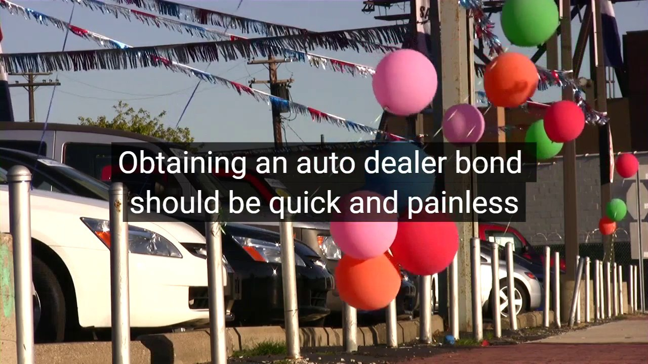 Auto Dealer Bond Motor Vehicle Dealer Surety Bond Youtube
