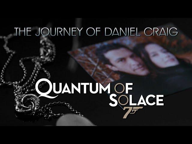 Journey of Daniel Craig - Quantum of Solace 🍸