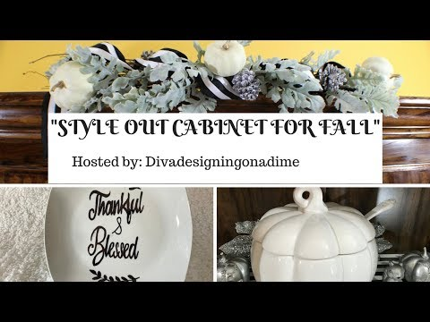 """STYLE OUT CABINETS FOR FALL"" Hosted by: KimberlyDavis-divadesigningonadime!"
