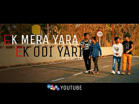 ek-mera-yar-ek-odi-yari-(official-video)||-atif-aslam-||team-black