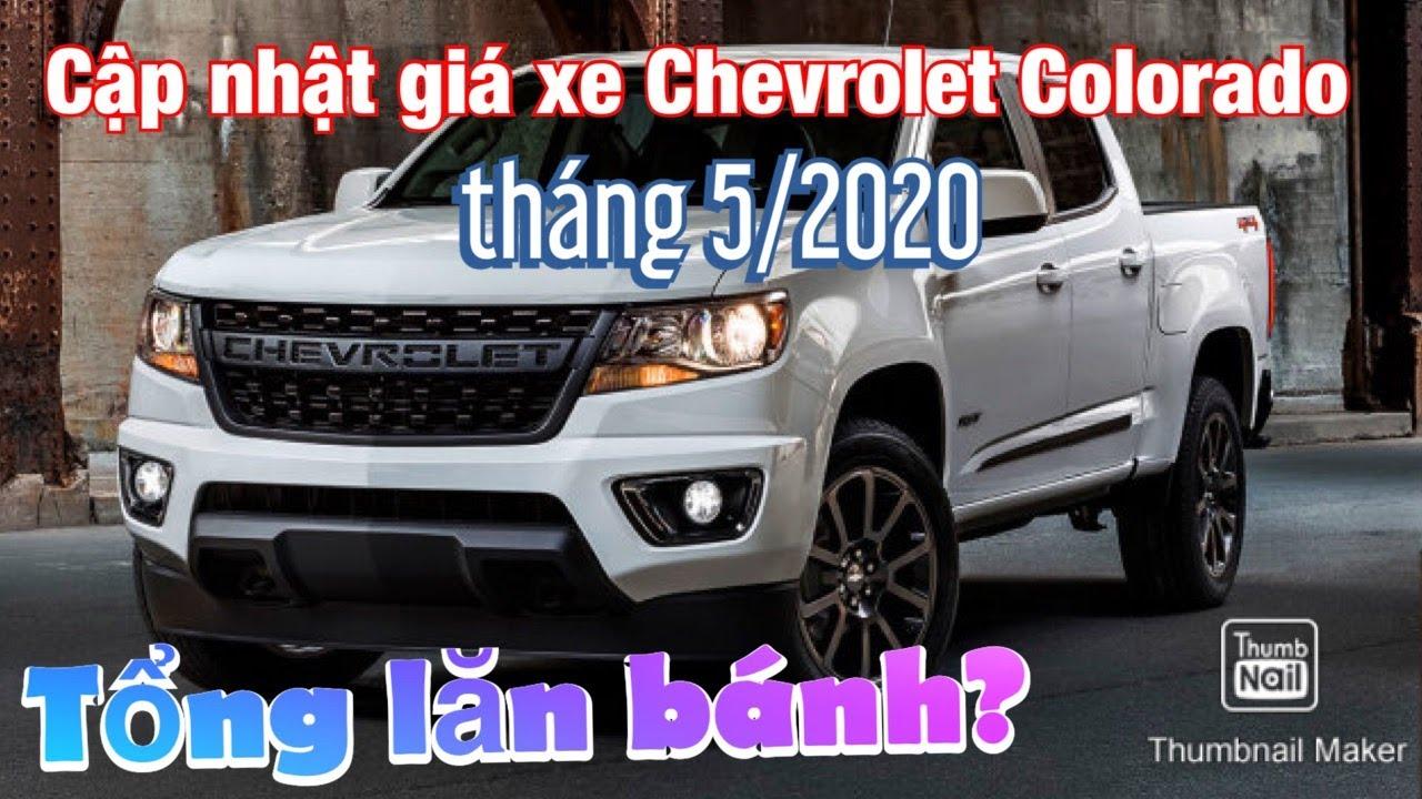 Cập nhật giá xe Chevrolet Colorado 2020 | Tổng phí lăn bánh?